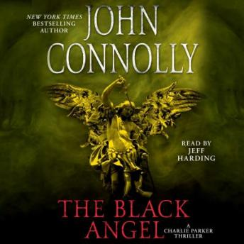 Black Angel: A Thriller, John Connolly