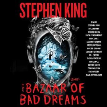 The Bazaar of Bad Dreams: Stories Audiobook Free Download Online
