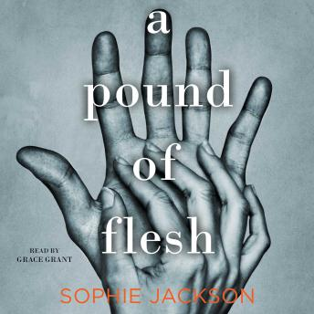Pound of Flesh, Sophie Jackson