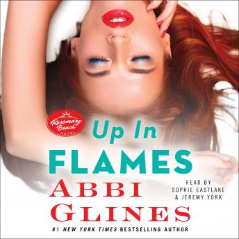 Up In Flames, Abbi Glines