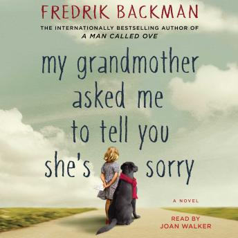 My Grandmother Asked Me to Tell You She's Sorry: A Novel sample.