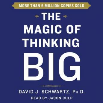 Download Magic of Thinking Big by David Schwartz