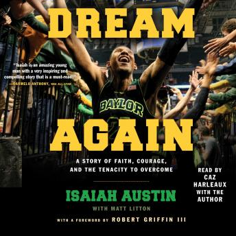 Dream Again, Isaiah Austin