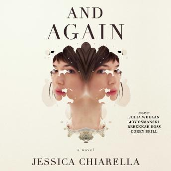And Again: A Novel, Jessica Chiarella
