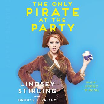 Only Pirate at the Party, Brooke S. Passey, Lindsey Stirling