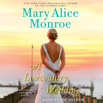 Lowcountry Wedding, Mary Alice Monroe