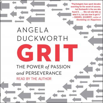 Download Grit: The Power of Passion and Perseverance by Angela Duckworth
