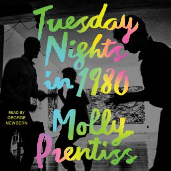 Tuesday Nights in 1980, Molly Prentiss