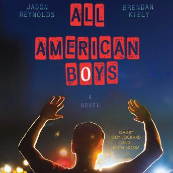 All American Boys, Brendan Kiely, Jason Reynolds