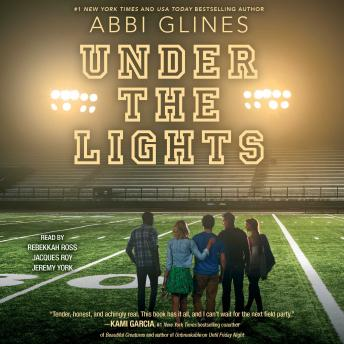 Under the Lights, Abbi Glines
