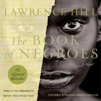 Book Of Negroes, Audio book by Lawrence Hill