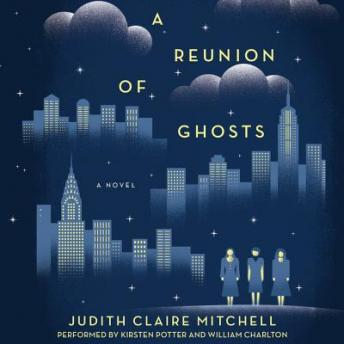 Reunion Of Ghosts, Judith Claire Mitchell