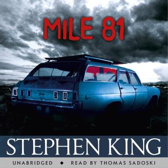 Mile 81: A Stephen King eBook Original Short Story featuring an excerpt from his bestselling novel 11.22.63, Stephen King