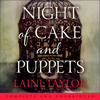Night of Cake and Puppets, Laini Taylor