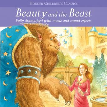 Children's Audio Classics: Beauty and The Beast, Arcadia Entertainment