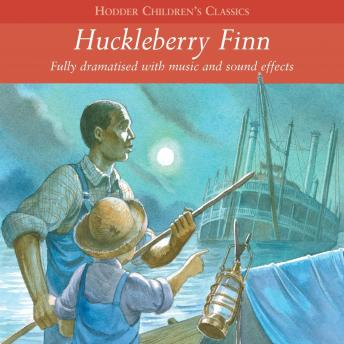 Children's Audio Classics: Huckleberry Finn, Arcadia Entertainment