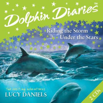 Riding the Storm and Under the Stars, Lucy Daniels