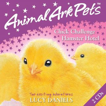 Download 2: Chick Challenge and Hamster Hotel by Lucy Daniels