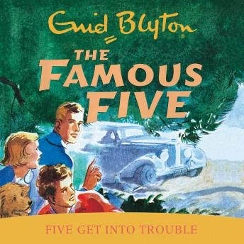 Five Get Into Trouble, Enid Blyton