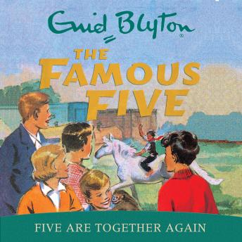 Five Are Together Again, Enid Blyton