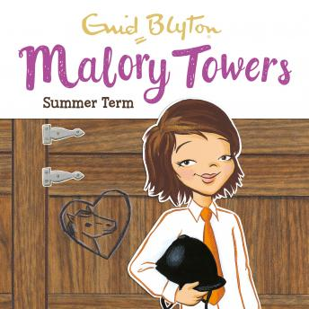 Malory Towers: Summer Term: Book 8, Enid Blyton