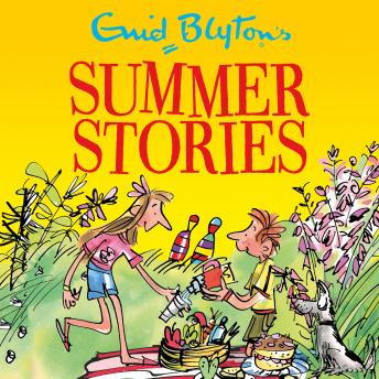 Enid Blyton's Summer Stories: Contains 27 Classic Blyton Tales: Bumper Short Story Collections, Enid Blyton