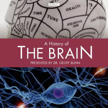 History Of The Brain, A (Complete)
