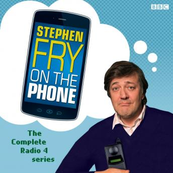 Stephen Fry On The Phone  The Complete Radio 4 Series