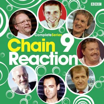 Chain Reaction: Complete Series 9, Audio book by BBC Audiobooks