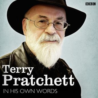Terry Pratchett In His Own Words
