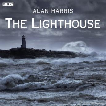 Lighthouse: A BBC Radio 4 dramatisation