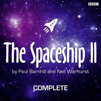 The Spaceship II: Complete Series