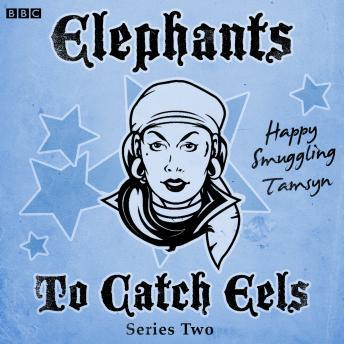 Elephants To Catch Eels: Series 2: Complete