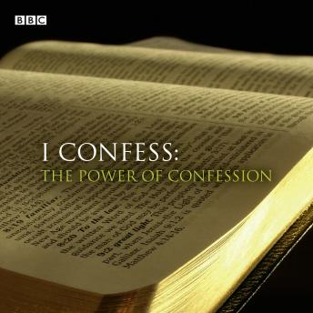 I Confess: The Power Of Confession, Audio book by Kathryn Tempest