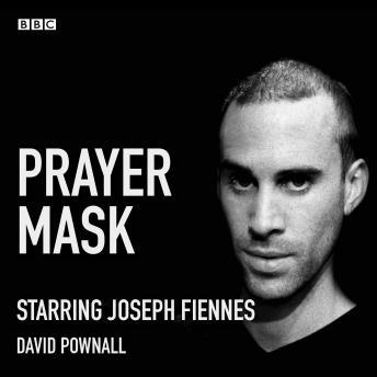 Prayer Mask: A BBC Radio 4 dramatisation