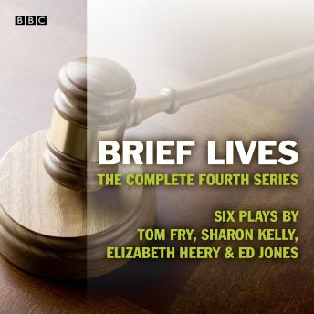 Brief Lives: The Complete Series 4: Complete