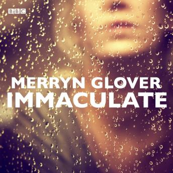 Immaculate: A BBC Radio 4 dramatisation