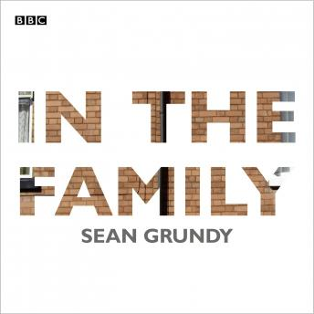 In The Family: A BBC Radio 4 dramatisation
