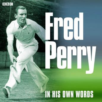 Download Fred Perry In His Own Words by Fred Perry