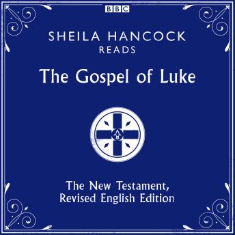 Gospel of Luke: The New Testament, Revised English Edition, Various