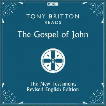 The Gospel of John: The New Testament, Revised English Edition