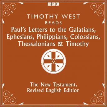 Paul's Letters to the Galatians, Ephesians, Phillippians, Colossians, Thessalonians & Timothy: The New Testament, Revised English Edition, Various