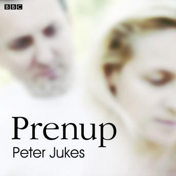 Prenup: A BBC Radio 4 dramatisation