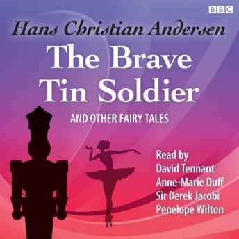 The Brave Tin Soldier & Other Fairy Tales
