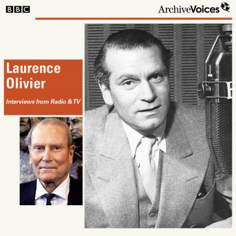 Laurence Olivier In His Own Words, Laurence Olivier
