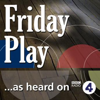 Like Minded Children (BBC Radio  Friday Play)
