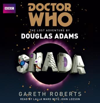 Download Doctor Who: Shada by Douglas Adams, Gareth Roberts