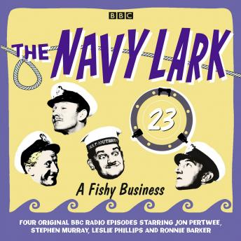Navy Lark, The  Volume 23 - A Fishy Business, George Evans, Laurie Wyman