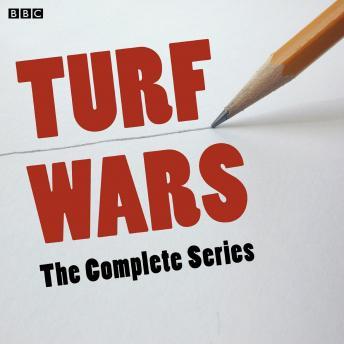 Turf Wars (Complete, Series 1) (Bbc Radio 4  Comedy)