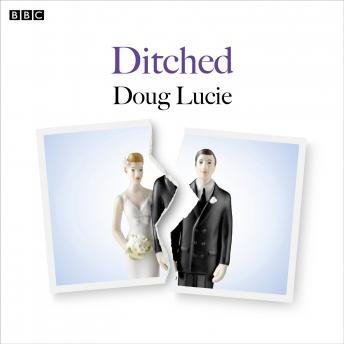 Ditched: A BBC Radio 4 dramatisation